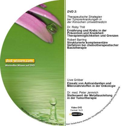 Teil 2: Therapeutische Strategien bei Tumorerkrankungen in der Klinischen Umweltmedizin 1 DVD-Wissen - Experten Know How
