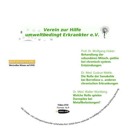 Dr. John G. Ionescu, Ingo Krüger, Prof. Dr. Wolfgang Huber, Gurun Mekle, Dr. med. Walter Wortberg: Komplettpaket der 10. Umwelttagung des VHUE e.V. 2 DVD-Wissen - Experten Know How