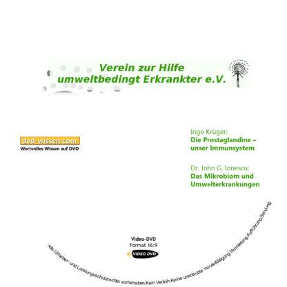 Dr. John G. Ionescu, Ingo Krüger, Prof. Dr. Wolfgang Huber, Gurun Mekle, Dr. med. Walter Wortberg: Komplettpaket der 10. Umwelttagung des VHUE e.V. 1 DVD-Wissen - Experten Know How