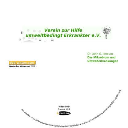 Dr. John G. Ionescu: Das Mikrobiom und Umwelterkrankungen 1 DVD-Wissen - Experten Know How