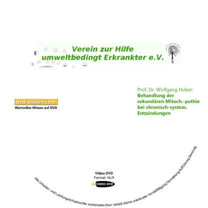 Prof. Dr. Wolfgang Huber: Behandlung der sekundären Mitochondriopathie bei chronisch-systemischen Entzündungen 1 DVD-Wissen - Experten Know How