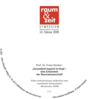 Prof. Dr. Franz Decker: Gesundheit beginnt im Kopf - eine Erkenntnis der Neurowissenschaft 1 DVD-Wissen - Experten Know How