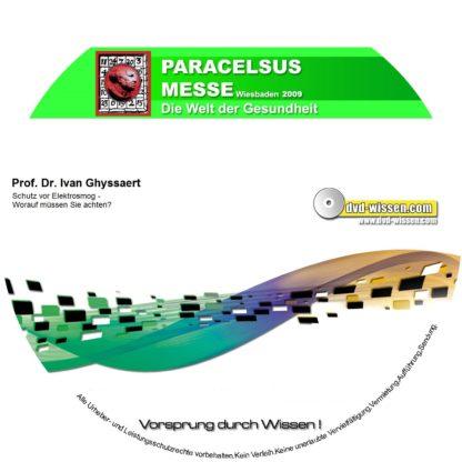 Prof. Dr. Ivan Ghyssaert: Schutz vor Elektrosmog- Worauf müssen Sie achten? 1 DVD-Wissen - Experten Know How