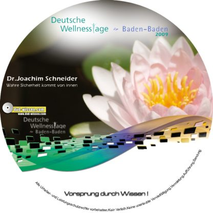 Dr. Joachim Schneider: Wahre Sicherheit kommt von innen, Geld kann unsere Suche nach Sicherheit niemals befriedigen 1 DVD-Wissen - Experten Know How