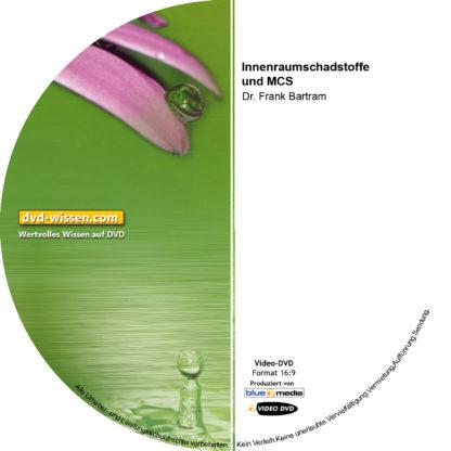Dr. Frank Bartram: Innenraumschadstoffe und MCS 1 DVD-Wissen - Experten Know How