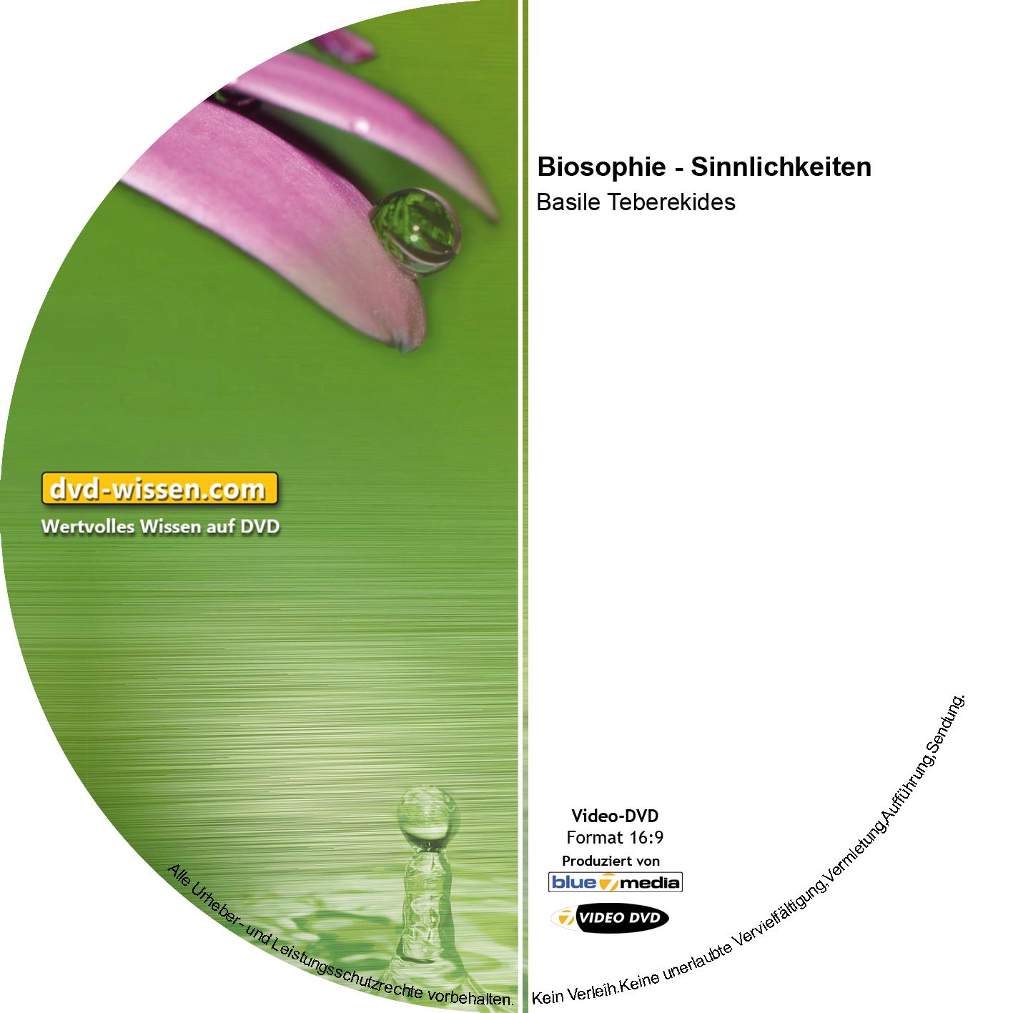 Basile Teberekides: Biosophie - Sinnlichkeiten