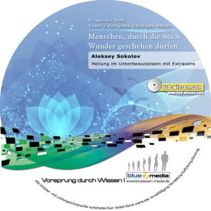 Aleksey Sokolov: Heilung im Unterbewusstsein mit Extrasens, Vortrag mit Demonstration 1 DVD-Wissen - Experten Know How