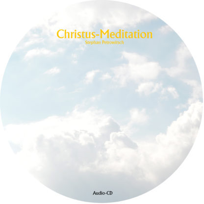 Stephan Petrowitsch: Christus-Meditation 1 DVD-Wissen - Experten Know How