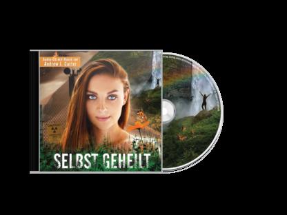 Selbst Geheilt - Der Soundtrack (auch als Meditationsmusik geeignet) - AUDIO-CD 1 DVD-Wissen - Experten Know How