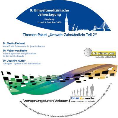 Dr. Peter Jennrich,Dr. Dierk Remberg,Dr. Frank Bartram,Dr. Martin Klehmet,Dr. Volker von Baehr,Dr. Joachim Mutter: Themen-Paket Umwelt-Zahnmedizin