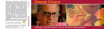 Deepak Chopra: Heilung, Transformation und ein höheres Bewusstsein
