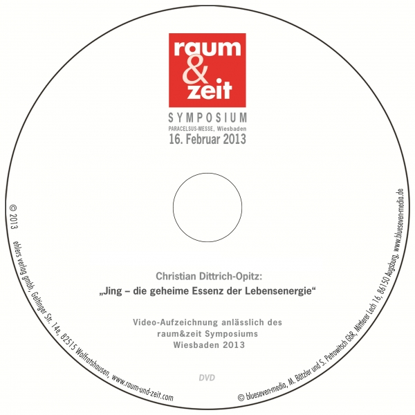 Christian Dittrich-Opitz: Jing - die geheime Essenz der Lebensenergie