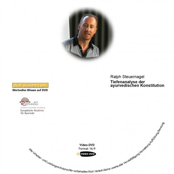 Ralph Steuernagel: Tiefenanalyse der ayurvedischen Konstitution
