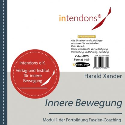 Harald Xander: Fazien-Coaching 1 - Innere Bewegung