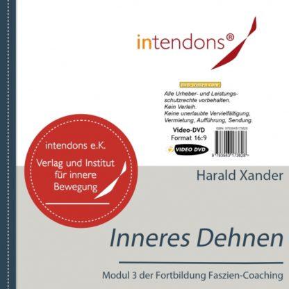 Harald Xander: Fazien-Coaching 3 - Inneres Dehnen