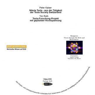 Peter Kaiser: Nikola Tesla - aus der Tätigkeit der Tesla Society Switzerland; Tim Roth: Tesla-Forschungs-Projekt mit gepulster Hochspannung