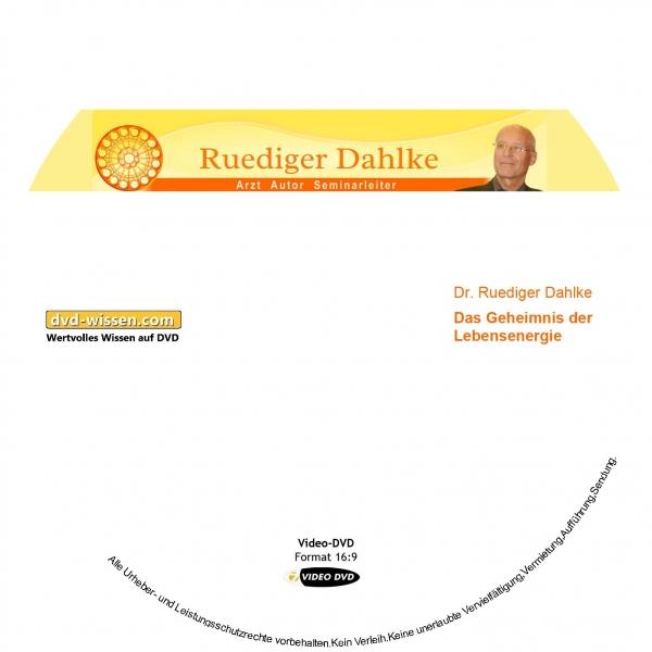 Dr. Ruediger Dahlke: Das Geheimnis der Lebensenergie