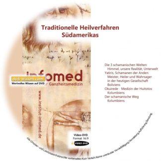 IVAM16_V01-Infomed-traditionelle-heilverfahren-südamerikas-schamanismus.jpg