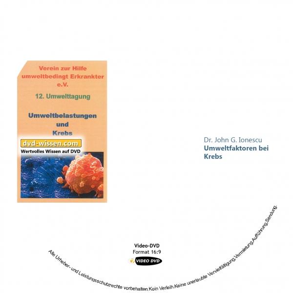 Dr. John G. Ionescu: Umweltfaktoren bei Krebs