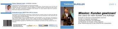 """Thomas Burzler: Mission """"Kunden gewinnen!"""" - Die Lizenz für mehr Kunden und Aufträge"""