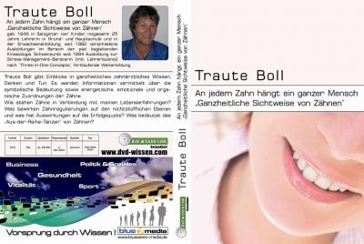 Traute Boll: An jedem Zahn hängt ein ganzer Mensch - Ganzheitliche Sichtweise von Zähnen