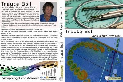 Traute Boll: Zahn kaputt - was nun?