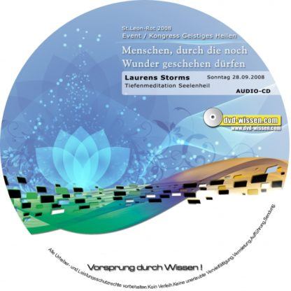 AUDIO-CDs: Laurens Storms: 3 Heilmeditationen - Heilung der Seele; Heilung für Körper, Geist und Seele; Tiefenmeditation Seelenheil (26.-28.09.08)