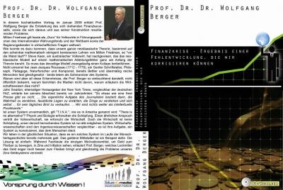 Prof. Dr. Dr. Wolfgang Berger: Finanzkrise - Ergebnis einer Fehlentwicklung, die wir korrigieren können
